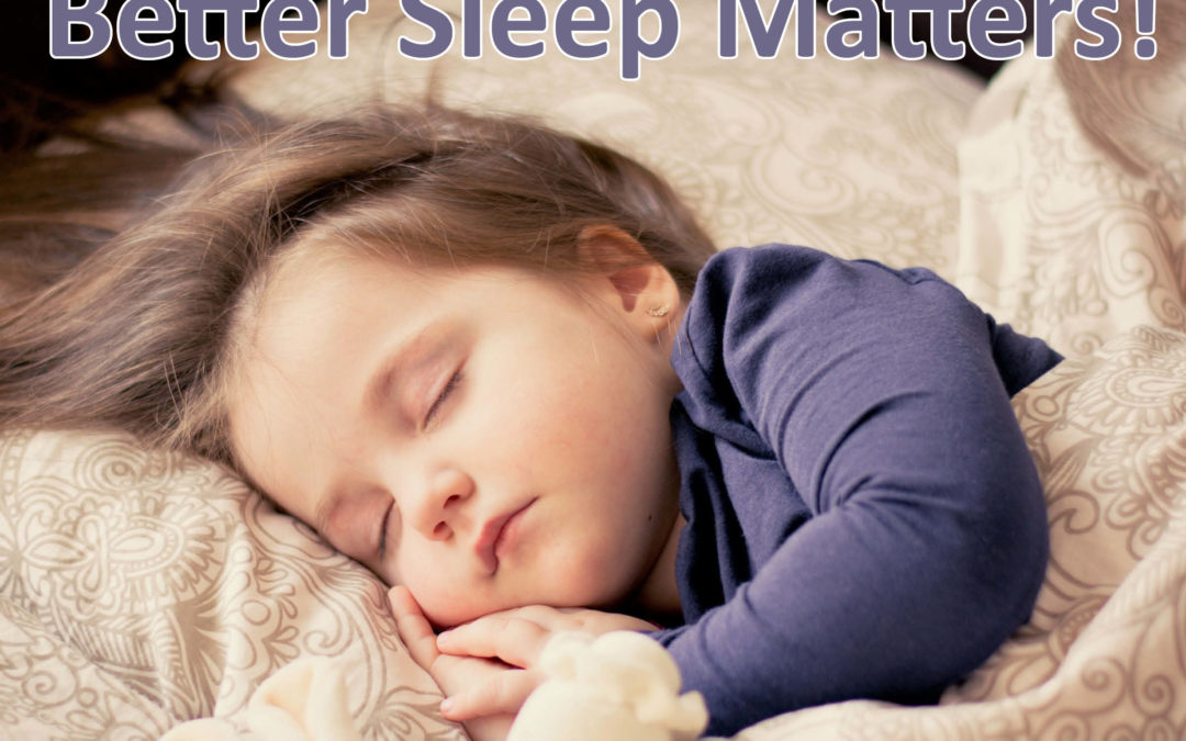Better Sleep Month, Why it Matters for our Kids