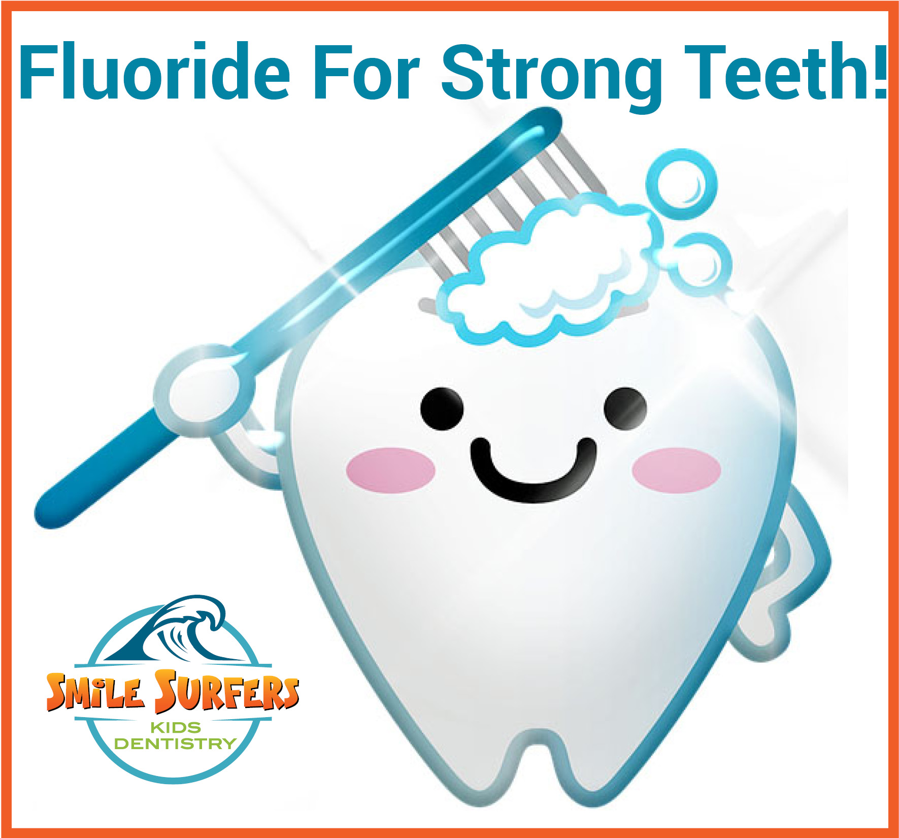 Use Fluoride for Strong Teeth!