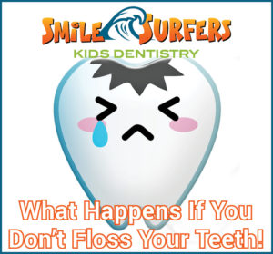 "A graphic of a tooth cringing with text, ""What happens if you don't floss your teeth!"" and the Smile Surfers logo"